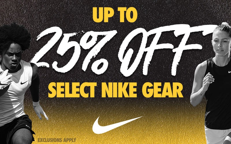 UP TO 25% OFF Select Nike Gear EXCLUSIONS APPLY
