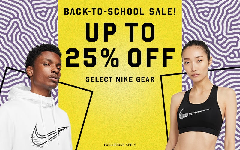 BACK-TO-SCHOOL SALE!  Up to 25% off Select Nike Gear EXCLUSIONS APPLY Shop Markdowns