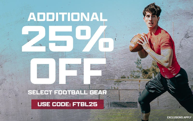 ADDITIONAL 25% OFF Select Football Gear Use code: FTBL25 EXCLUSIONS APPLY