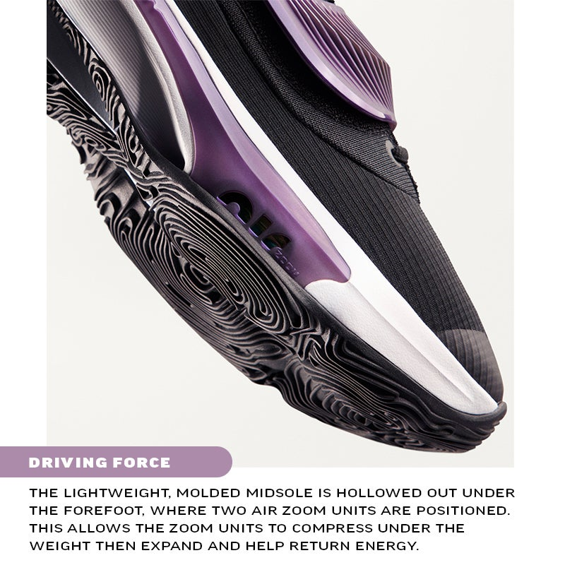 DRIVING FORCE The lightweight, molded midsole is hollowed out under the forefoot, where two Air Zoom units are positioned. This allows the Zoom units to compress under the weight then expand and help return energy.