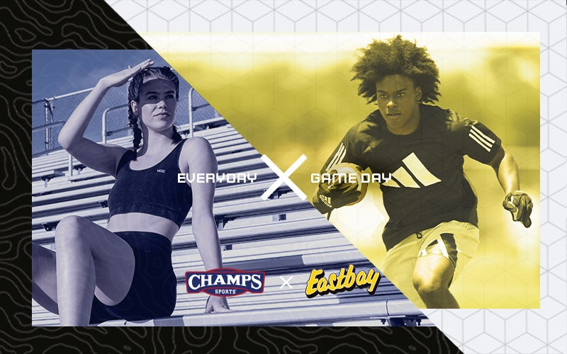 LIFESTYLE MEETS PERFORMANCE ChampsXEastbay