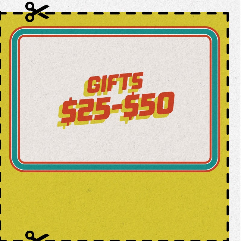 Shop gifts $25 - $50
